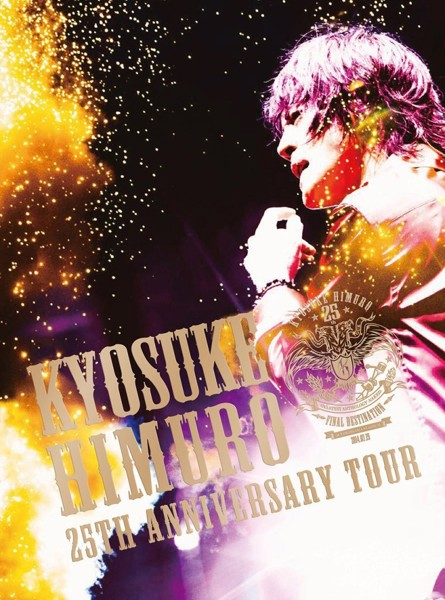 KYOSUKE HIMURO 25th Anniversary TOUR GREATEST ANTHOLOGY-NAKED-FINAL DESTINATION DAY-01/氷室京介 (ブルーレイディスク)