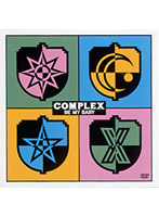 BE MY BABY/COMPLEX