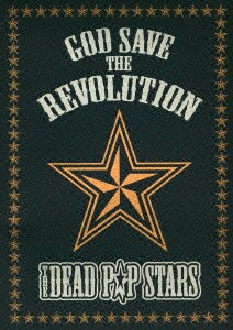 GOD SAVE THE REVOLUTION/DEAD P☆P STARS