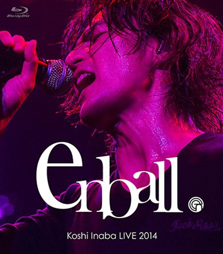 Koshi Inaba LIVE 2014 〜en ball〜/稲葉浩志 (ブルーレイディスク)