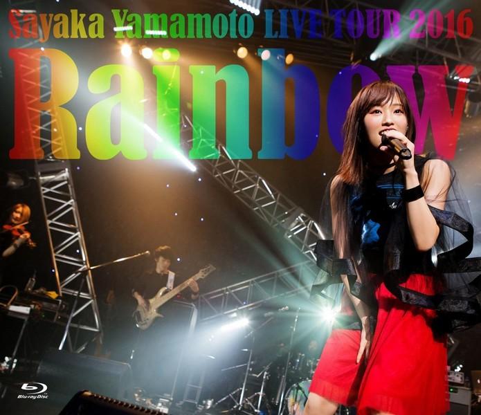 山本彩 LIVE TOUR 2016〜Rainbow〜/山本彩 (ブルーレイディスク)