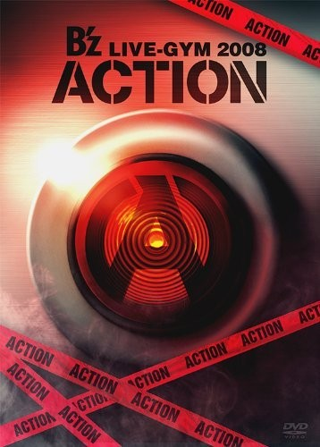 B'z LIVE-GYM 2008-ACTION-/B'z