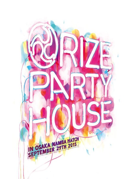 LIVE DVD'PARTY HOUSE'in OSAKA/RIZE