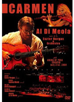 カルメン~情熱のメロディとメランコリック・ギターの調べ~フィーチャリング・アル・ディ・メオラ/アル・ディ・メオラ&エステル・ホルガス&オーケストラ