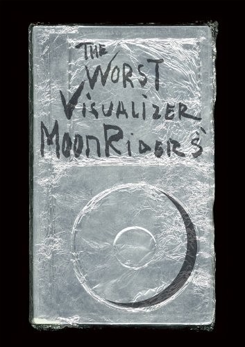The Worst Visualizer/MOONRIDERS