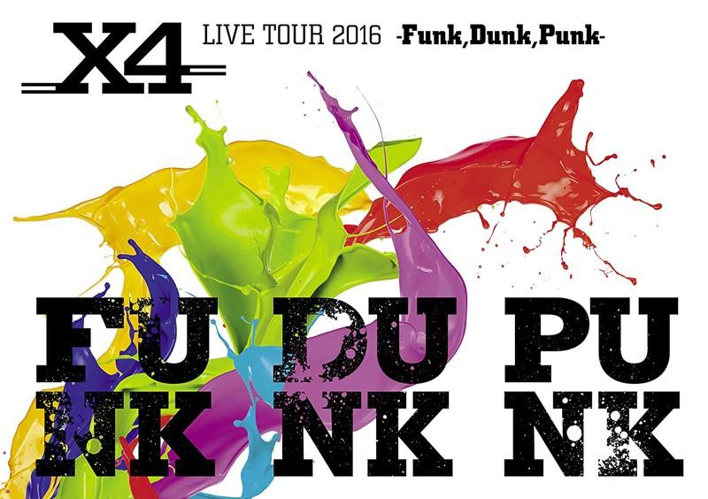 X4 LIVE TOUR 2016-Funk,Dunk,Punk-/X4 (ブルーレイディスク)