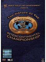WWE ヒストリー・オブ・インターコンチネンタル・チャンピオンシップ Vol.3