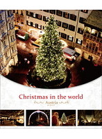 Christmas in the world オーストリア編 (ブルーレイディスク)