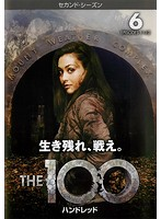 The 100/ハンドレッド<セカンド・シーズン> Vol.6