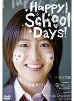 Happy! School Days!
