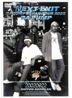 THE NEXT EXIT-DA PUMP JAPAN TOUR 2002-/DA PUMP