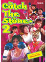 J-GIRLS Catch The stone~ 2
