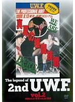 The Legend of 2nd U.W.F. vol.2 1988.8.13 有明&1988.9.24 博多