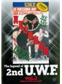 The Legend of 2nd U.W.F. vol.2 1988.8.13 有明&1988.9.24 博多