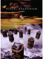 VISUAL NEGATIVISM-complete-/ネガ