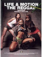 LIFE & MOTION THE REGGAE