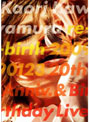 re-birth 20090123/川村カオリ