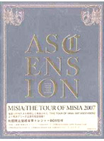 THE TOUR OF MISIA 2007 ?ASCENSION?/MISIA (初回限定生産盤)