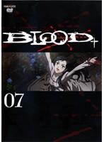 BLOOD+ ブラッド・プラス Vol.7