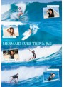 MERMAID SURF TRIP in Bali