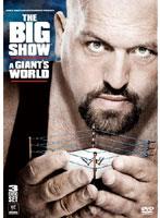 WWE ビッグ・ショー ジャイアント・ワールド 格闘技