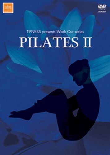 TIPNESS presents Work Out series PILATES II〜バランスを高めてシェイプアップ