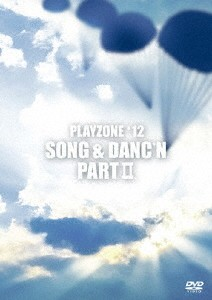 PLAYZONE'12 SONG & DANC'N。PART II。