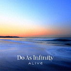 Do As Infinity/ALIVE