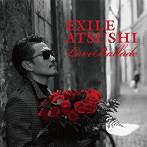 2ndソロアルバム「Music」が大ヒットを記録したEXILE ATSUSHIの最新作が早くも登場!