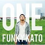 ファンキー加藤/ONE