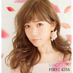 MACOの1stフルアルバム「MACO/FIRST KISS」