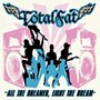 TOTALFAT/ALL THE DREAMER��LIGHT THE DREAM
