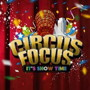 Circus Focus/~IT'S SHOW TIME~