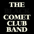 THE BLACK COMET CLUB BAND/THE BLACK COMET CLUB BAND