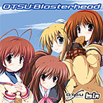 OTSU:Blasterhead