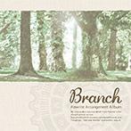 Rewrite Arrangement Album 'Branch'