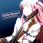 TVアニメーション『Angel Beats!』劇中歌 Girls Dead Monster「Little Braver」