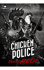 Chicken Police ― Paint it RED!