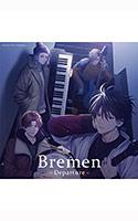 ドラマCD  Bremen ―Departure―
