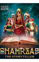 Shahrzad: The Storyteller