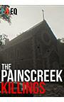 The Painscreek Killings / ペインスクリークキリングズ