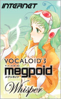 VOCALOID3 Megpoid Whisper