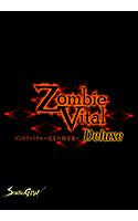 ZombieVital(ゾンビヴァイタル)〜迷宮の経営者 Deluxe〜