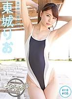 女神降臨「東城りお」(#116+#135)