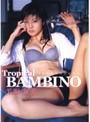 Tropical BAMBINO 芳野友美