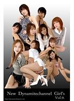 vol.9 New Dynamaitechannel Girl's