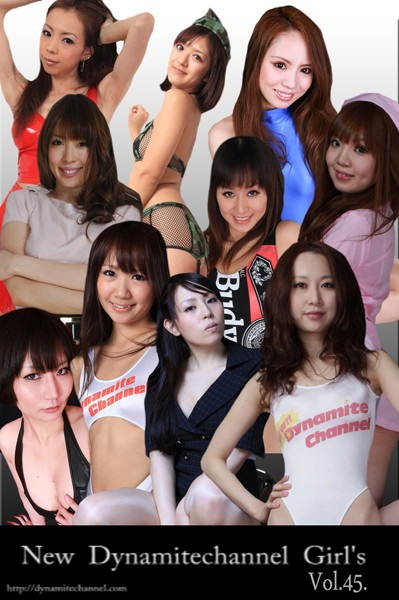 vol.45 New Dynamitechannel Girl's