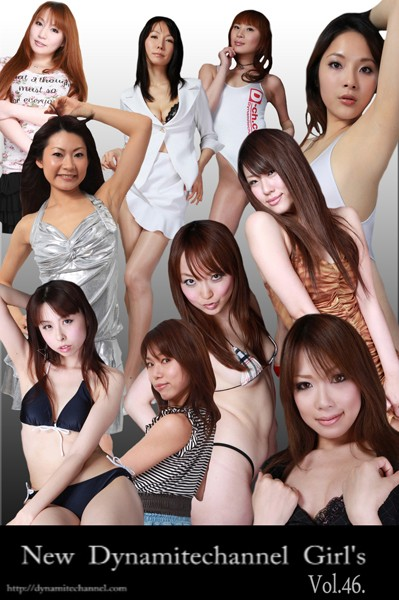 vol.46 New Dynamitechannel Girl's