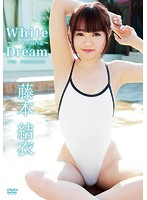 White Dream〜パクチー旅行記〜 藤本結衣
