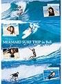 MERMAID SURF TRIP in Bali